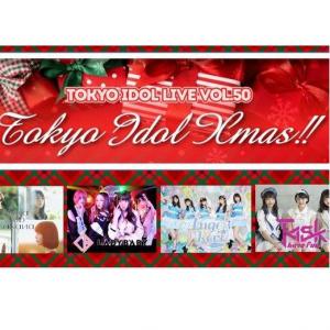 「TOKYO IDOL Xmas!!」