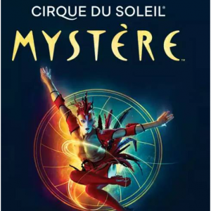 Mystère™ By Cirque Du Soleil® from $108