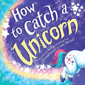 One Day Only!How to Catch a Unicorn now 10.0% off