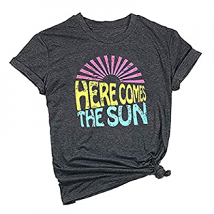 Here Comes The Sun Shirt for Women Cute Sunshine Graphic Tee Funny Letter Print Tee T Shirt now 50..