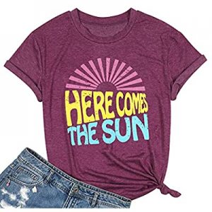 Here Comes The Sun Shirt for Women Cute Sunshine Graphic Tee Funny Letter Print Tee T Shirt now 40..