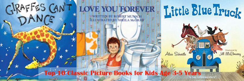 Top 10 Classic Picture Books for Kids Age 3-5 Years Old